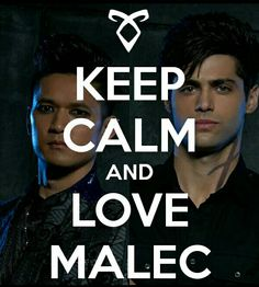 Keep Calm And Love Malec <3
