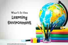 What's In Our Learning Environment - Modern Alternative Mama
