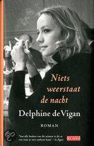 bol.com | Niets weerstaat de nacht, Delphine de Vigan | 9789044523911 | Boeken