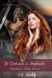 To Embrace a Highlander – Cover Book Three in my ongoing historical series. Announcement, My Books, Novels, Movie Posters, Fictional Characters, Film Poster, Popcorn Posters, Film Posters, Fantasy Characters