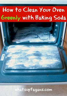 How to clean your oven greenly with baking soda. Great tutorial with before and after pictures! It really works! | whatsupfagans.com