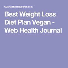 Best Weight Loss Diet Plan Vegan - Web Health Journal