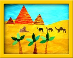 Foreground, middleground and background with Cut Paper, Egypt -- grades 3rd/4th