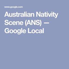 Australian Nativity Scene (ANS) — Google Local Nativity, Scene, Display, Google, Floor Space, Billboard, The Nativity, Birth, Stage