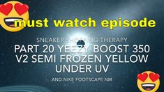 Sneaker shopping therapy Part 21 PART 21 Yeezy Boost 350 Semi Frozen Yellow under UV 350 V2, Yeezy Boost, Frozen, 21st, Therapy, Yellow, Sneakers, Shopping, Sneaker
