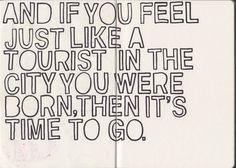 Ahhh the tourist