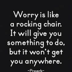 remember this, rocking chairs, wisdom, thought, inspir, rock chair, quot, worri, live