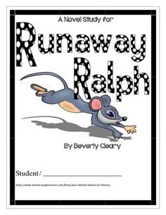 Runaway Ralph, by Beverly Cleary: A Novel Study for grades 3-5 ($)