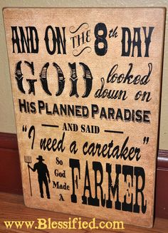 God Made a Farmer Sign.  Great gift for the farmer in your life.  FREE SHIPPING!  www.blessified.com