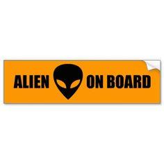 Alien On Board Bumper Stickers #Alien #AlienOnBoard #Sticker #UFO