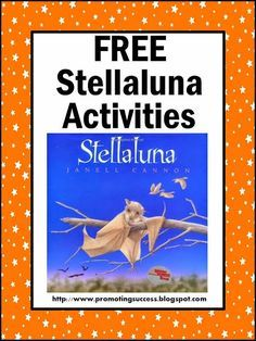 FREE Stellaluna Classroom Activities:  Browse below for lots of ideas!  You will find a FREE graphic organizer, a read aloud video, bat facts videos, meet the world's largest bat, make a bat craft, play a comprehension game, and download a FREE counting worksheet.  #promotingsuccess http://promotingsuccess.blogspot.com/2013/09/stellaluna-book-activities.html