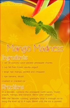 weight loss #smoothie #recipes Mango Madness Recipe Pictures, Photos, and Images for Facebook, Tumblr, Pinterest, and Twitter smoothie recipes for weight losshttp://pinterest.com/pin/368732288211832188/
