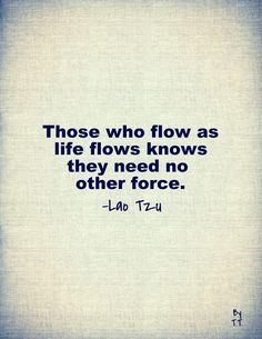 Those who flow...