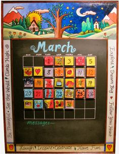 Perpetual calendar... each kid can decorate a number magnet.  This one is cute on chalkboard, I've seen them on wood, and on whiteboard too.