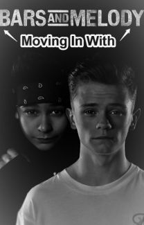 Moving in with Bars And Melody - Wattpad