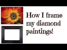 How I frame my diamond paintings (using a wood frame)! Dot Painting, Painting Frames, Painting Tips, Pictures To Paint, Art Pictures, Diamond Art, Diamond Cross, Diamond Rings, Frames