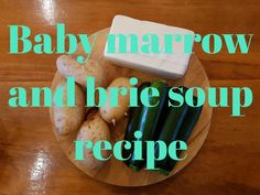 Recipe: Sue's baby marrow and brie soup Stock Cubes, Cheese Potatoes, Hand Blender, Recipe Recipe, Brie, Soup Recipes, Easy Meals, Soups, Food