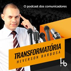 Ouça dicas de oratória, comunicação e protagonismo no PODCAST Transformatória. No Itunes ou podcast adictt