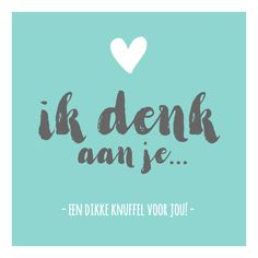 Qoutes About Love, Dutch Quotes, Love Kiss, Condolences, E Cards, Getting Pregnant, Beautiful Words, Favorite Quotes, Thinking Of You