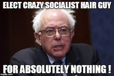 Do we really need another crazy socialist for President?