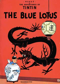 Hergé / The Adventures Of Tintin - The Blue Lotus