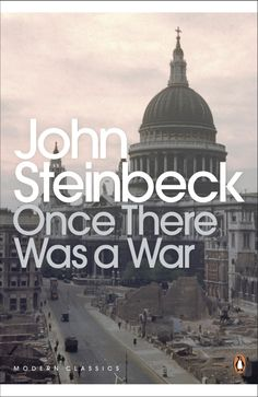 John Steinbeck - Once There Was a War
