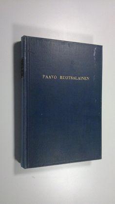 Bengt Jonzon: Paavo Ruotsalainen ja hänen uskonelämänsä (WSOY, 1937)