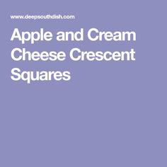 Apple and Cream Cheese Crescent Squares