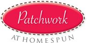 Patchwork at Homespun books, kits and patterns
