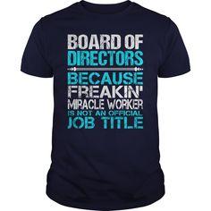 (Top Tshirt Seliing) Awesome Tee For Board Of Directors [Teeshirt 2016] Hoodies, Funny Tee Shirts