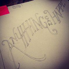 #WIP 13/100 #The100DayProject #100daysoflyricsinmyhead #lyrics #lyricdrawing #pencil #handmade #handtype #handlettering #handmadefont #elliegoulding #anythingcanhappen #sketch  #lettering #typography #daydreamodyssey