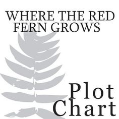 14 Best Teaching WHERE THE RED FERN GROWS by Wilson Rawls