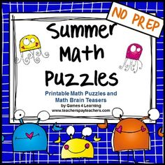 Summer Math Puzzles is a collection of printable math puzzle sheets from Games 4 Learning - These are ideal for Summer Math fun!  $