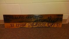"""""""Life's Greatest Gift"""" Pallet Sign"""