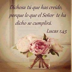 *[[Lc 1:45]] Biblia al Día [BAD]* ¡Dichosa tú que has creído, porque lo que el Señor te ha dicho se cumplirá!