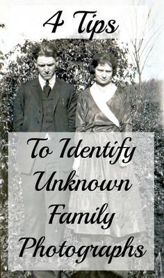 How do I identify my unknown photographs? There are a number of ways to start identifying unidentified family photographs. The process is not quick, but can be very rewarding!