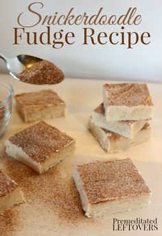 Homemade Snickerdoodle Fudge Recipe - This easy Cinnamon Fudge recipe topped with Cinnamon Sugar is even more delicious than snickerdoodle cookies! This fudge makes a lovely food gift for friends and neighbors. Fudge Recipes, Candy Recipes, Sweet Recipes, Baking Recipes, Cookie Recipes, Fudge Flavors, Köstliche Desserts, Delicious Desserts, Dessert Recipes