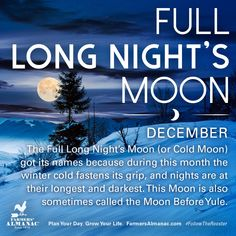 Your full Moon resource! Be sure to check our Full Moon Calendar each month for all the full Moon dates, names, and times for the year. Full Moon Names, Next Full Moon, December Full Moon, It's December, Wicca Witchcraft, Magick, Moon Stages, Name Astrology, Moon Date