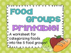 This is a free worksheet for students to practice organizing foods into the 5 food groups!