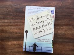 Story in Review: The Guernsey Literary and Potato Peel Pie Society by Annie Barrows and Mary Ann Shaffer | Inkwells & Images
