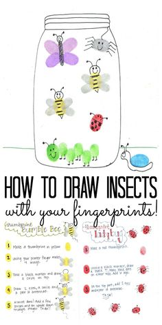 How to Draw Insects with Fingerprints - The Country Chic Cottage Insect Crafts, Bug Crafts, Insect Art, Preschool Crafts, Neon Crafts, Classroom Crafts, How To Draw Insects, Bugs And Insects, How To Draw Bugs