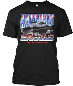 American Muscle ~ Limited Time/Edition! | Teespring
