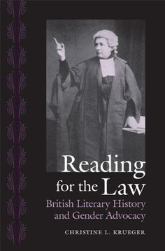 Reading for the Law: British Literary History and Gender Advocacy (Victorian Literature and Culture Series) free ebook