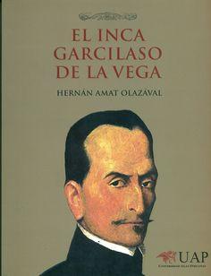 Código: IGV / 985.0093 / A48. Título: El Inca Garcilaso de la Vega : IV centenario de los Comentarios reales de los Incas. Autor: Amat Olazával, Hernán. Catálogo: http://biblioteca.ccincagarcilaso.gob.pe/biblioteca/catalogo/ver.php?id=8215&idx=2-0000014679
