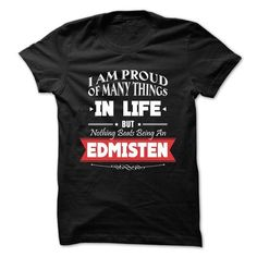 awesome Happiness is being a EDMISTEN shirts personalized, Tee shirts