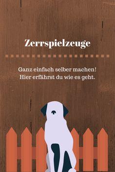 Zerrspielzeuge für den Hund sind ganz einfach selber gemacht. Dog Hacks, Dog Love, Snoopy, Halter, Aussies, Dog Stuff, Dogs, Amy, Community