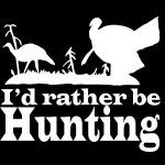 I'd rather be turkey hunting decals