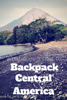 What Does it Cost to Backpack Central America