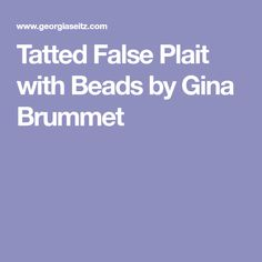 Tatted False Plait with Beads by Gina Brummet