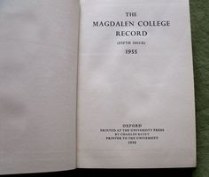 The Magdalen College Record Fifth Issue 1955 Oxford Printed At The University Press By Charles Batey Printer To The University 1956 The book measures